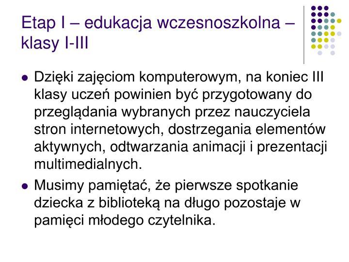 Etap I – edukacja wczesnoszkolna – klasy I-III