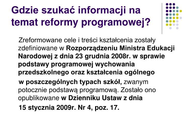 Gdzie szukać informacji na temat reformy programowej?