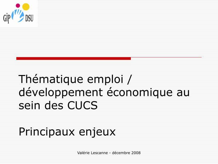 Thématique emploi / développement économique au sein des CUCS