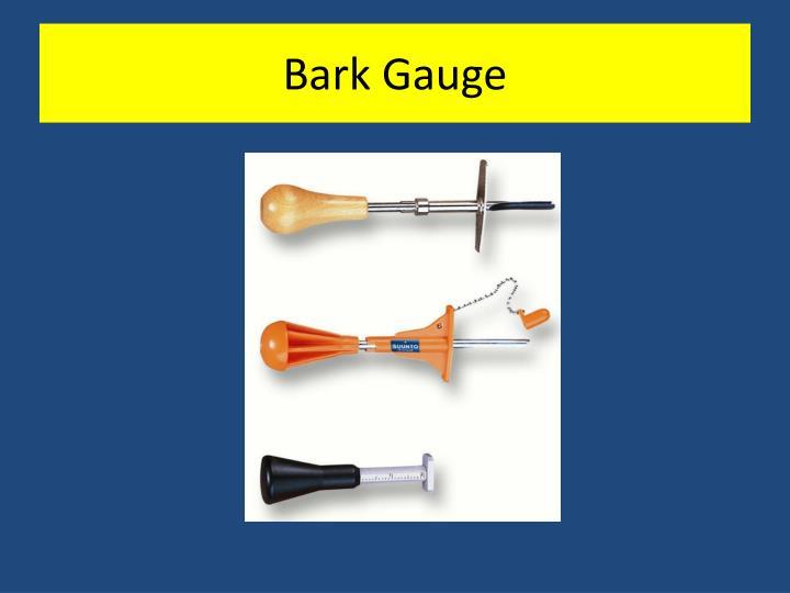 Bark Gauge