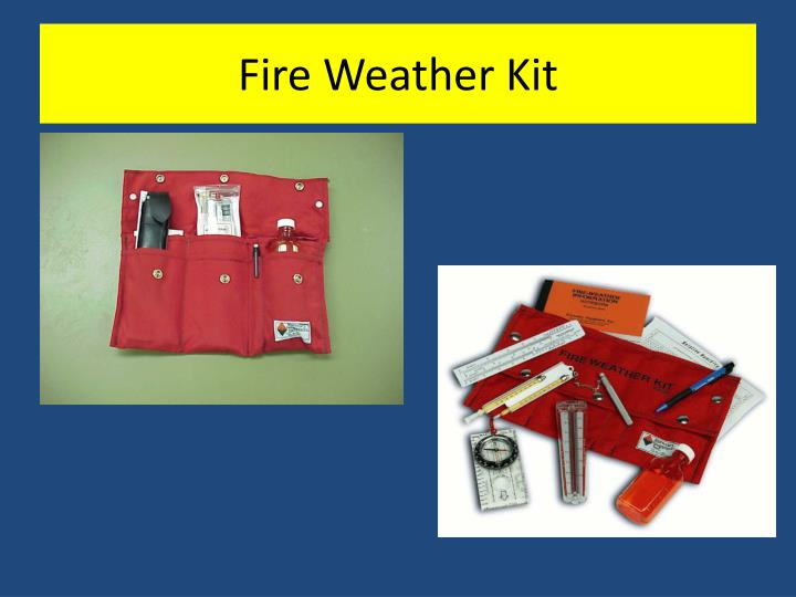 Fire Weather Kit