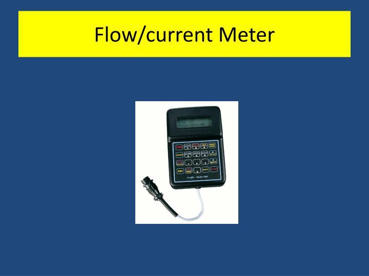 Flow/current Meter