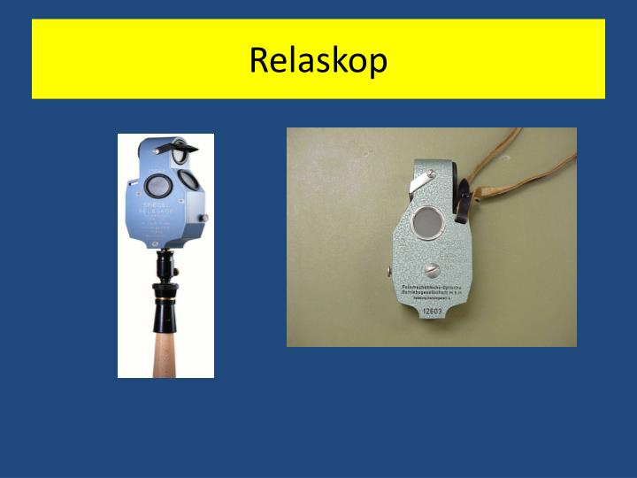 Relaskop