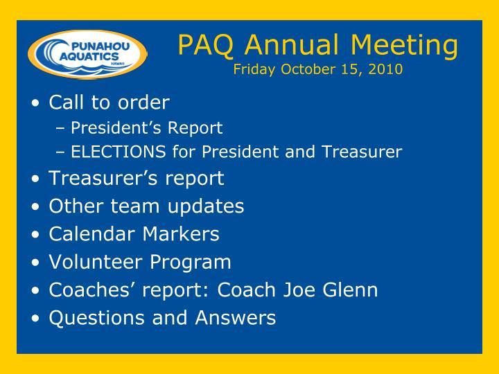 PAQ Annual Meeting