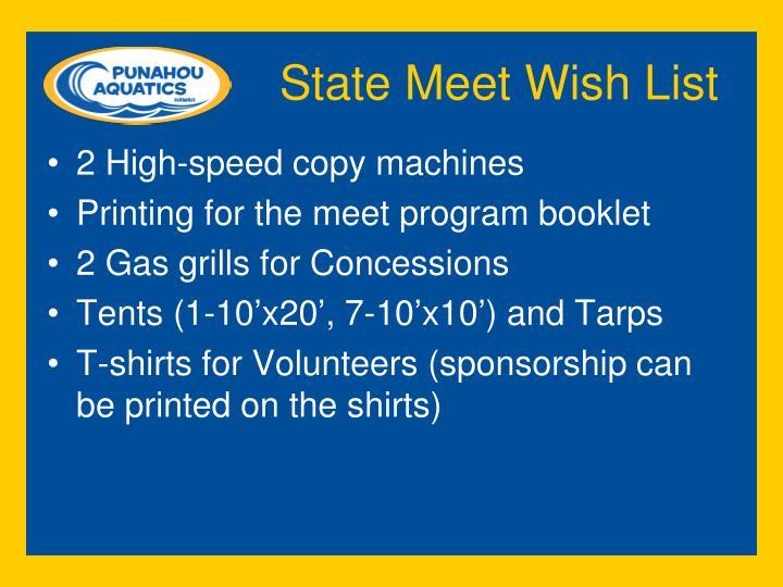 State Meet Wish List