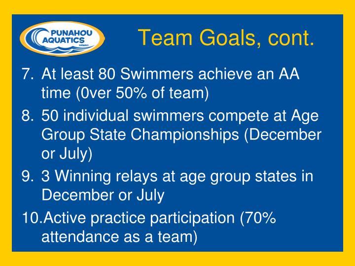 Team Goals, cont.