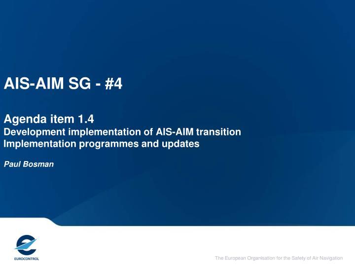 AIS-AIM SG - #4