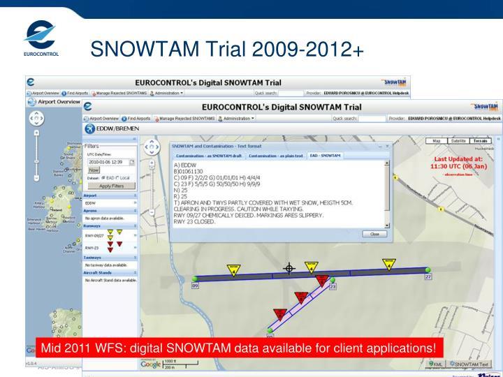 SNOWTAM Trial 2009-2012+