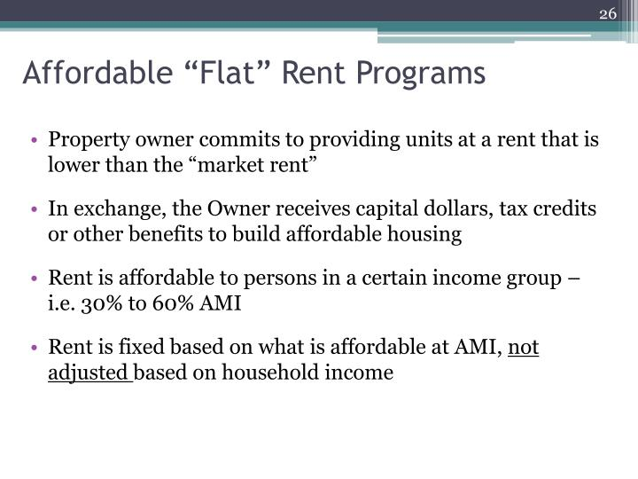 "Affordable ""Flat"" Rent Programs"