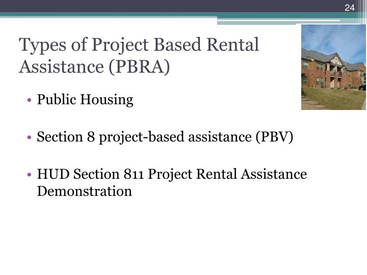 Types of Project Based Rental Assistance (PBRA)