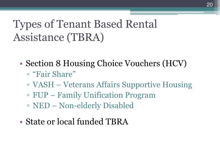 Types of Tenant Based Rental Assistance (TBRA)