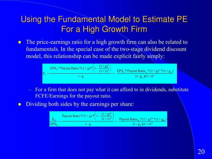 Using the Fundamental Model to Estimate PE For a High Growth Firm