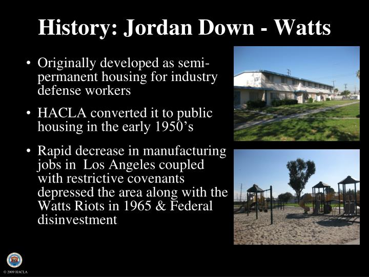 History: Jordan Down - Watts