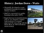 history jordan down watts