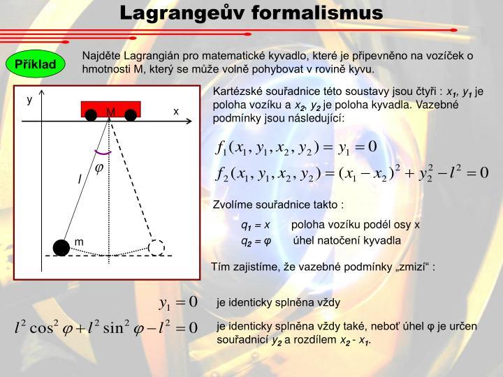 Lagrangeův formalismus
