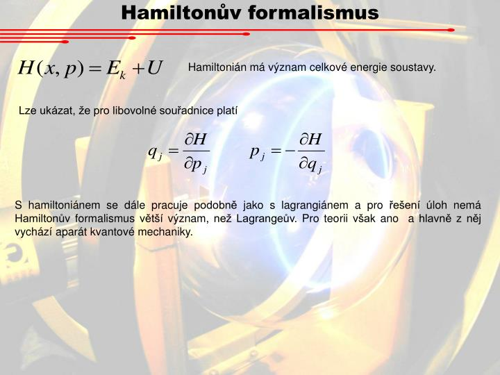 Hamiltonův formalismus