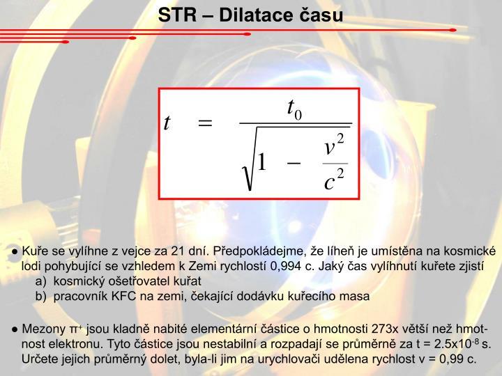 STR – Dilatace času