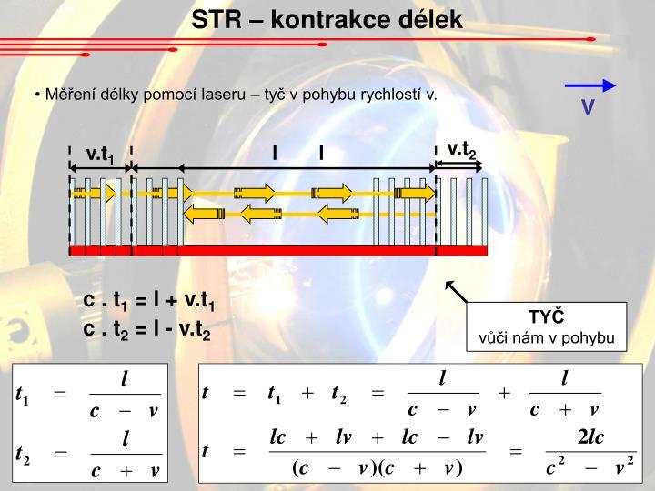 STR – kontrakce délek