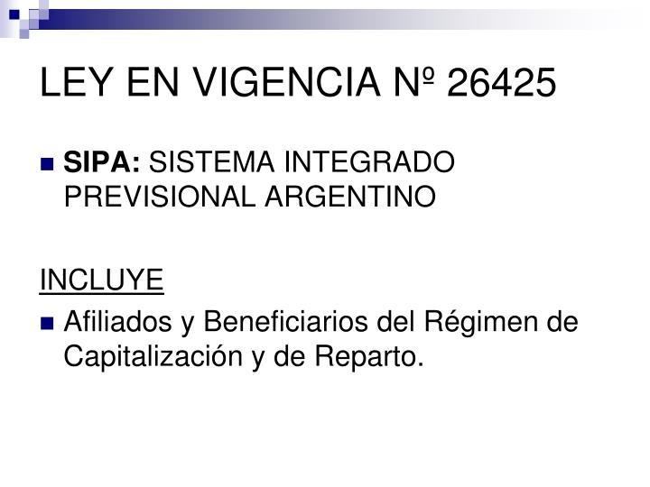 LEY EN VIGENCIA Nº 26425