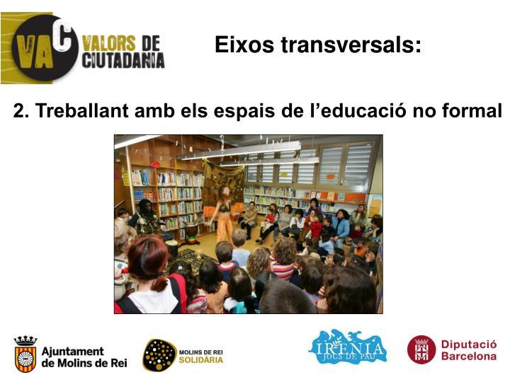 Eixos transversals: