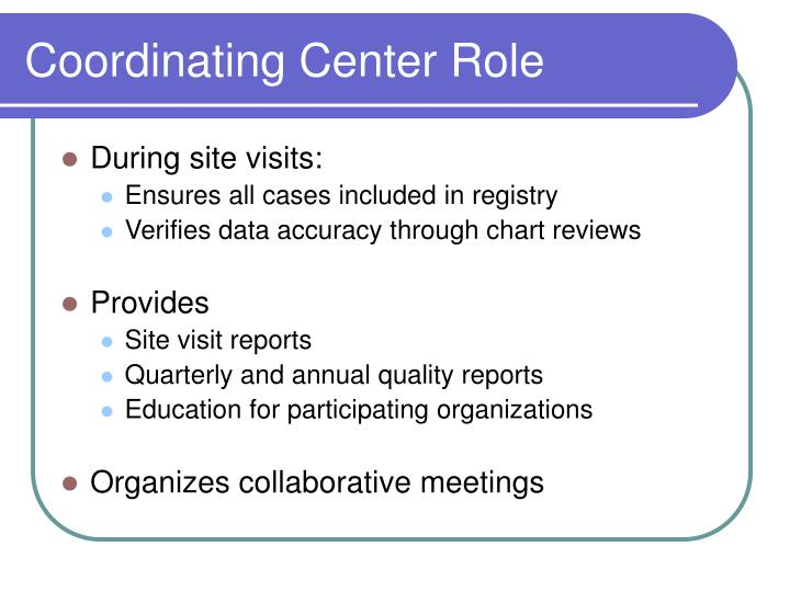 Coordinating Center Role