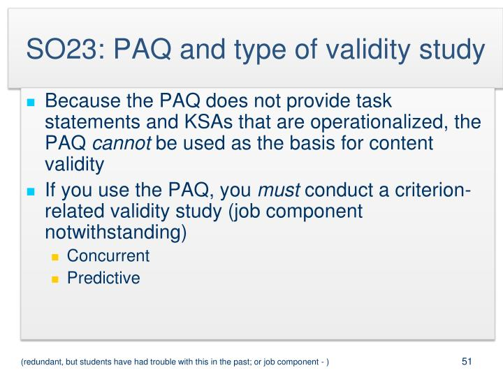 SO23: PAQ and type of validity study