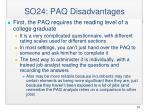 so24 paq disadvantages