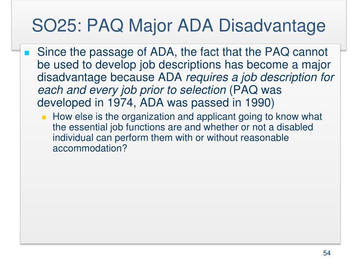 SO25: PAQ Major ADA Disadvantage