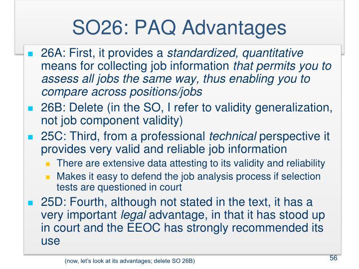 SO26: PAQ Advantages