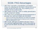 so26 paq advantages