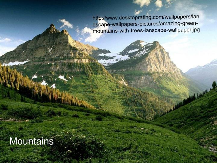 Http://www.desktoprating.com/wallpapers/landscape-wallpapers-pictures/amazing-green-mountains-with-t...