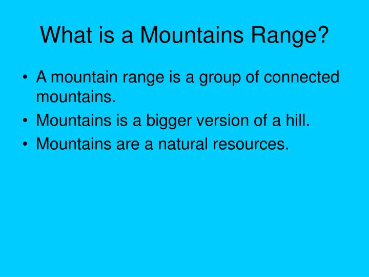 What is a Mountains Range?