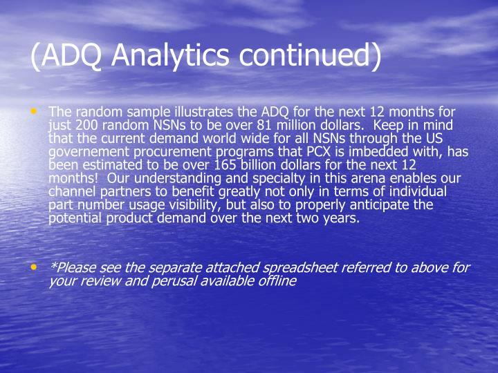 (ADQ Analytics continued)