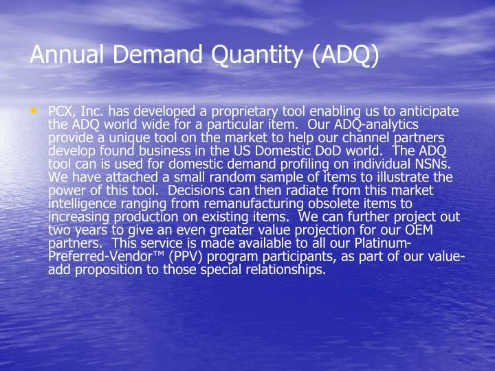Annual Demand Quantity (ADQ)