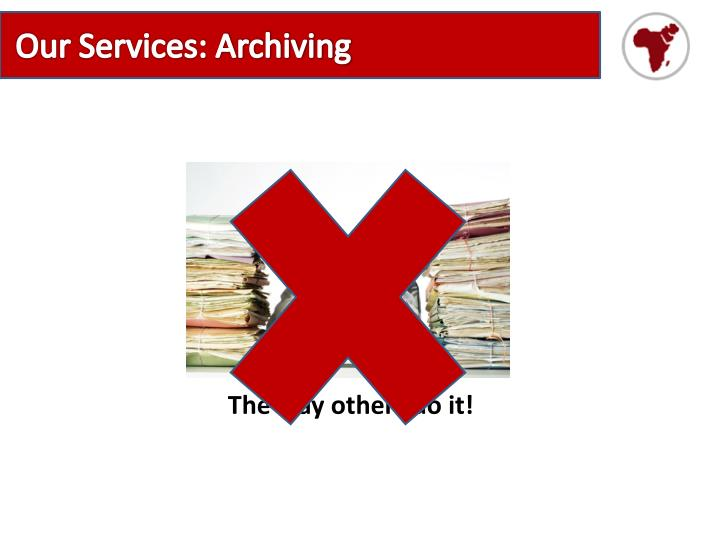 Our Services: Archiving