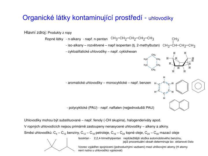Organické látky kontaminující prostředí -