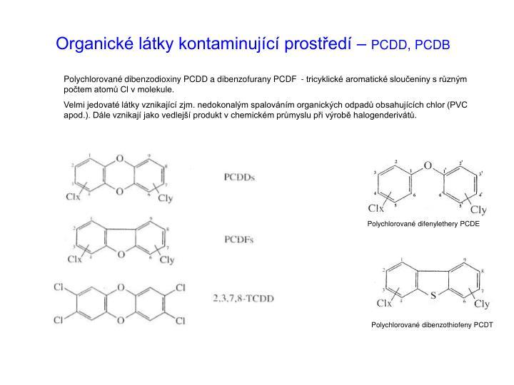 Organické látky kontaminující prostředí –