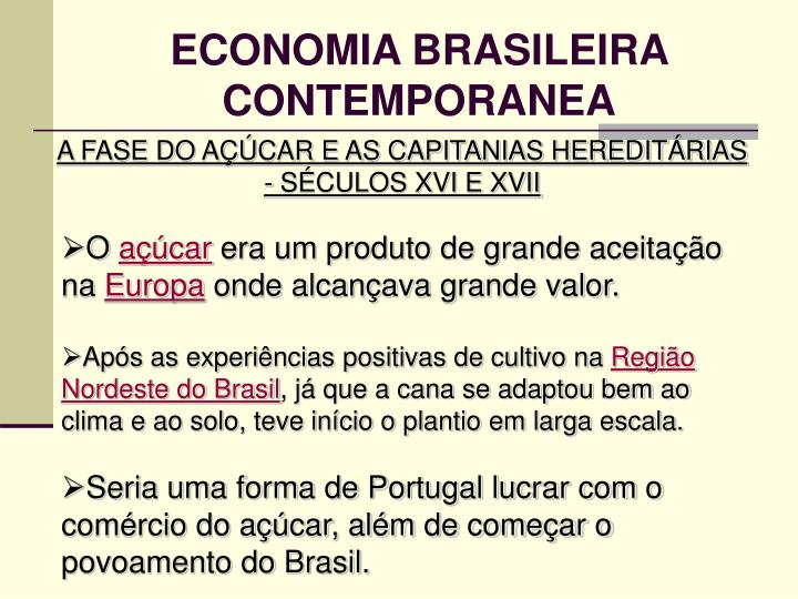 ECONOMIA BRASILEIRA CONTEMPORANEA