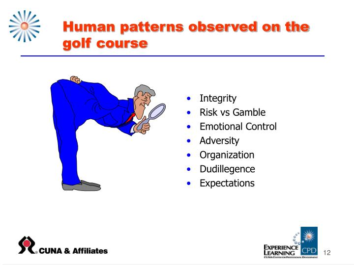 Human patterns observed on the golf course