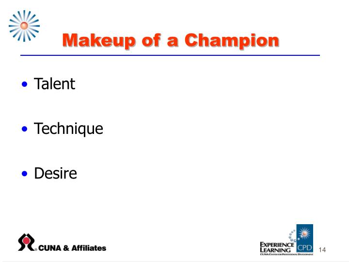 Makeup of a Champion