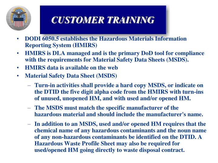 DODI 6050.5 establishes the Hazardous Materials Information Reporting System (HMIRS)