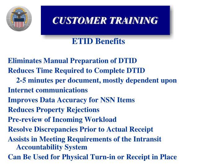 Eliminates Manual Preparation of DTID