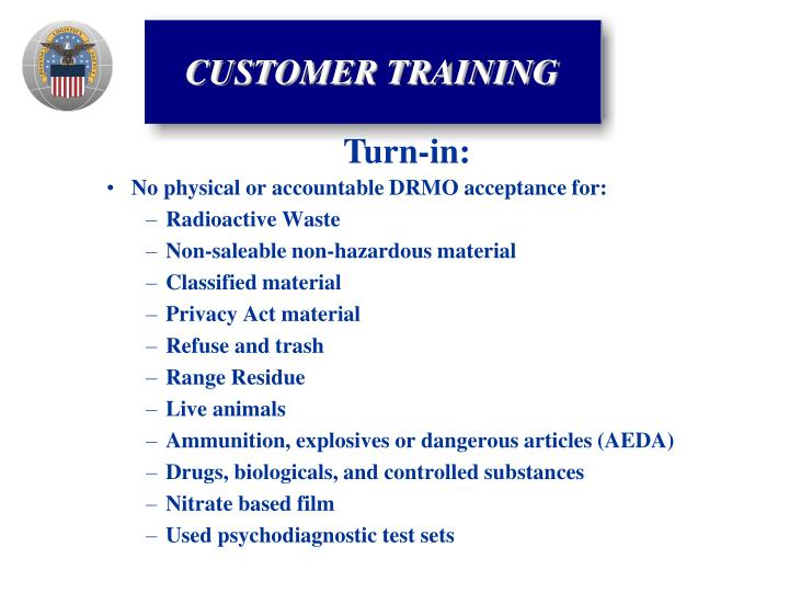 No physical or accountable DRMO acceptance for: