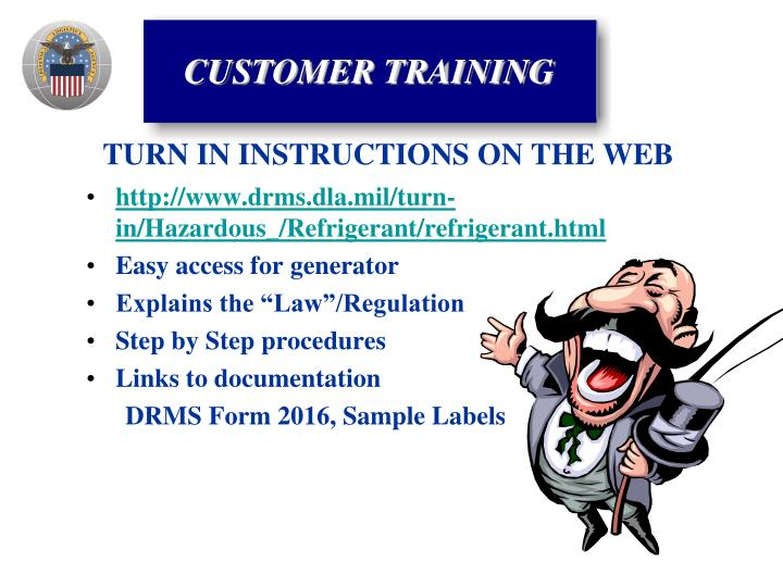 http://www.drms.dla.mil/turn-in/Hazardous_/Refrigerant/refrigerant.html