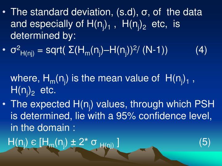 The standard deviation, (s.d),