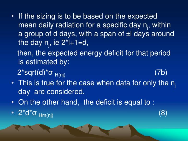 If the sizing is to be based on the expected mean daily radiation for a specific day n
