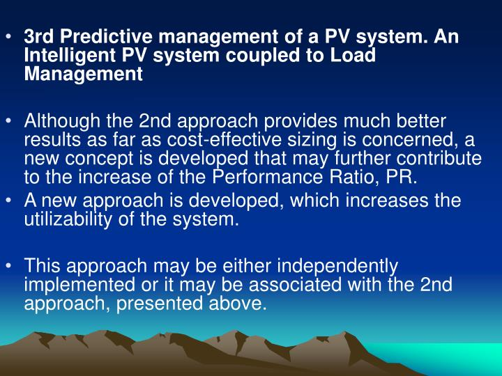3rd Predictive management of a PV system. An Intelligent PV system coupled to Load Management