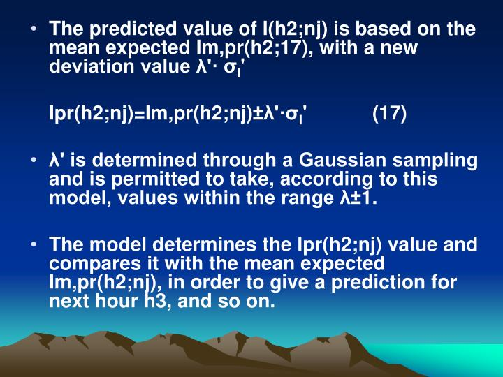 The predicted value of I(h2;nj) is based on the mean expected Im,pr(h2;17), with a new deviation value λ'· σ