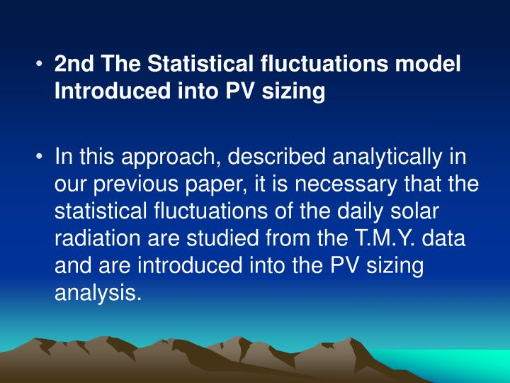 2nd The Statistical fluctuations model Introduced into PV sizing