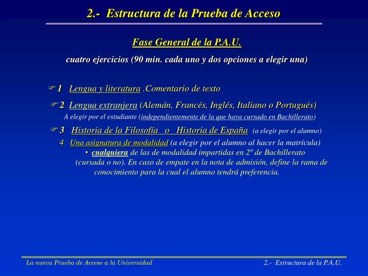 2.-  Estructura de la Prueba de Acceso